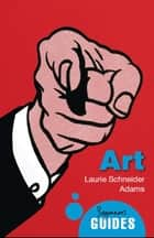 Art - A Beginner's Guide ebook by Laurie Schneider Adams