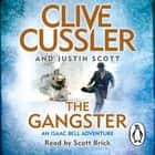 The Gangster - Isaac Bell #9 audiobook by Clive Cussler, Justin Scott