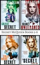 Secret McQueen Books 5-8 ebook by Sierra Dean