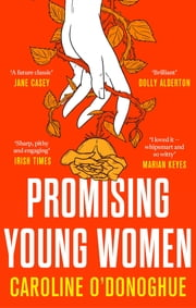 Promising Young Women ebook by Caroline O'Donoghue