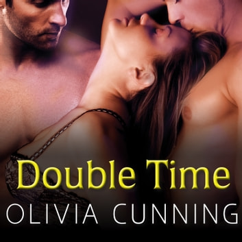 Double Time audiobook by Olivia Cunning