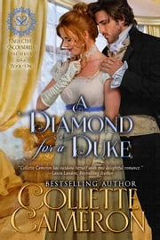 A Diamond for a Duke ebook by Collette Cameron