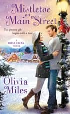 Mistletoe on Main Street ebook by Olivia Miles