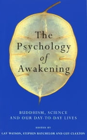 The Psychology Of Awakening ebook by Gay Watson,Stephen Batchelor,Guy Claxton