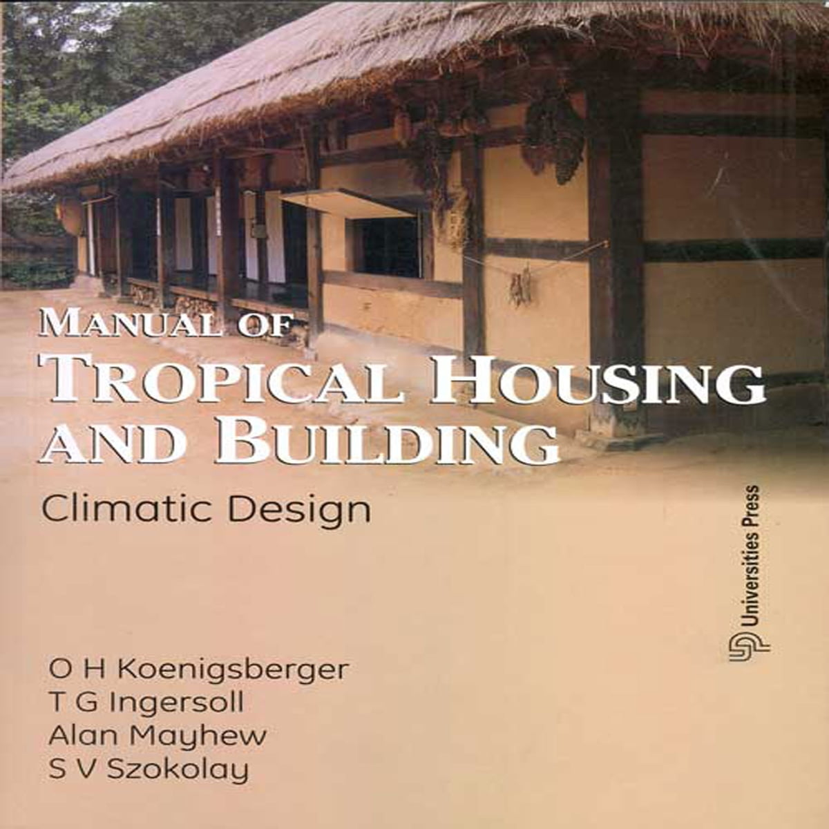 Beautiful Manual Of Tropical Housing And Building: Climate Design EBook Von O H  Koenigsberger U2013 9788173718458 | Rakuten Kobo