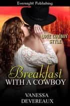 Breakfast With a Cowboy ebook by Vanessa Devereaux