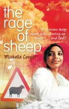 The Rage Of Sheep ebook by Michelle Cooper