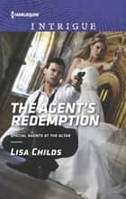 The Agent's Redemption ebook by Lisa Childs