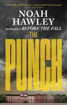 The Punch ebook by Noah Hawley