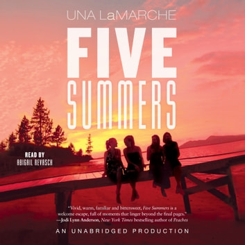 Five Summers audiobook by Una LaMarche