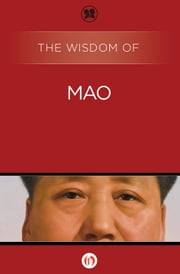 The Wisdom of Mao ebook by Philosophical Library