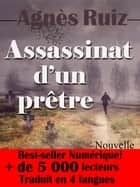 Assassinat d'un prêtre ebook by Agnès RUIZ