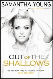 Out of the Shallows ebook by Samantha Young
