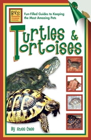 Turtles & Tortoises ebook by Russ Case
