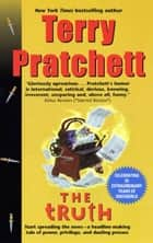 The Truth - A Novel of Discworld ebook by Terry Pratchett