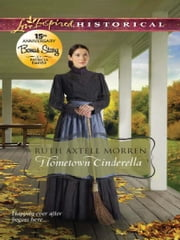 Hometown Cinderella: Hometown Cinderella\The Inn at Hope Springs ebook by Ruth Axtell Morren,Patricia Davids