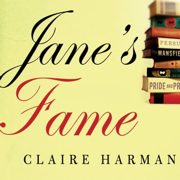 Jane S Fame Audiobook By Claire Harman 9781400186938