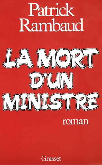 La mort d'un ministre ebook by Patrick Rambaud