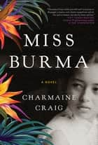 Miss Burma ebook by Charmaine Craig