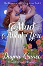 Mad About You ebook by Dayna Quince