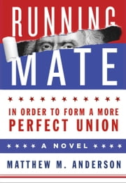 Running Mate ebook by Matthew M. Anderson
