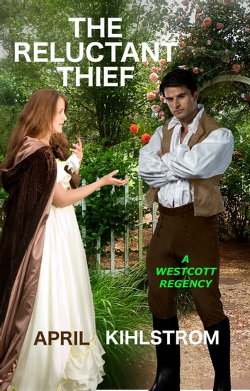 The Reluctant Thief ebook by April Kihlstrom