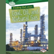 Finding Out about Coal, Oil, and Natural Gas audiobook by Matt Doeden