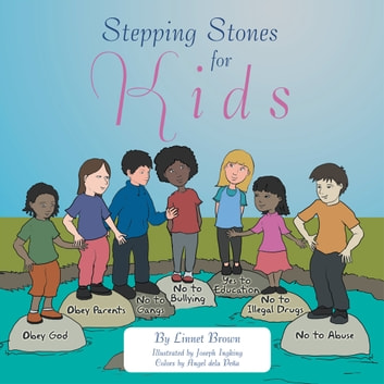 Stepping Stones For Kids Ebook By Linnet Brown 9781483670652