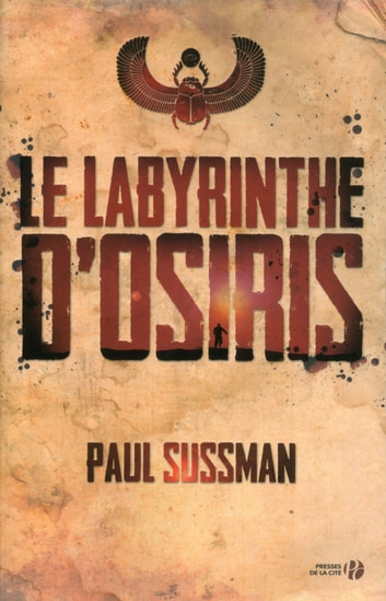 Le Labyrinthe d'Osiris ebook by Paul SUSSMAN