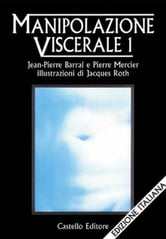 Manipolazione Viscerale 1 ebook by Pierre Barral, Pierre Mercier