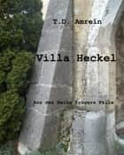 Villa Heckel ebook by T. D. Amrein
