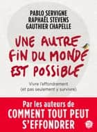 Une autre fin du monde est possible ebook by