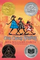 One Crazy Summer ebook by Rita Williams-Garcia