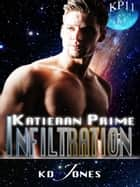 Infiltration ebook by KD Jones