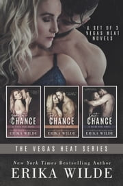 The Vegas Heat Series E-bok by Erika Wilde