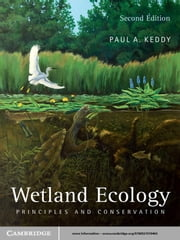 Wetland Ecology - Principles and Conservation ebook by Paul A. Keddy