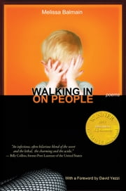 Walking in on People (Able Muse Book Award for Poetry) - Poems by Melissa Balmain ebook by Melissa Balmain