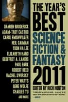 The Year's Best Science Fiction & Fantasy, 2011 Edition ebook by Rich Horton