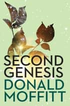 Second Genesis ebook by Donald Moffitt