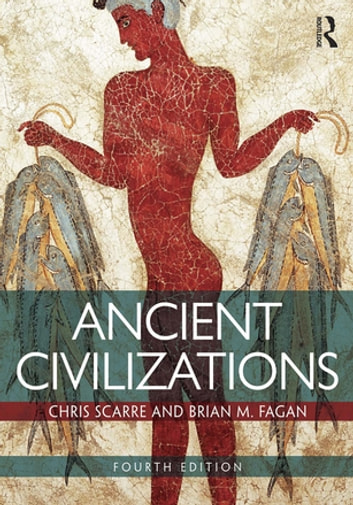 Ancient Civilizations ebook by Chris Scarre,Brian M. Fagan