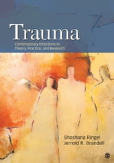 Trauma - Contemporary Directions in Theory, Practice, and Research ebook by