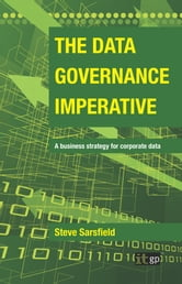 The Data Governance Imperative ebook by Steve Sarsfield
