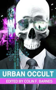 Urban Occult ebook by Gary McMahon,Gary Fry,Adam Millard