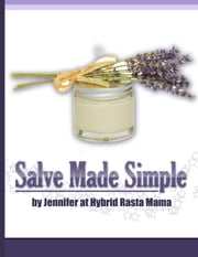Salve Made Simple ebook by Jennifer at Hybrid Rasta Mama