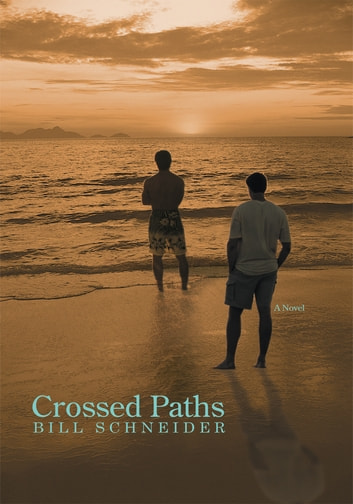 Crossed Paths ebook by Bill Schneider