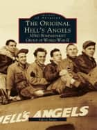 Original Hell's Angels, The ebook by Valerie Smart