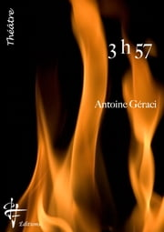 3h57 eBook by ANTOINE GERACI