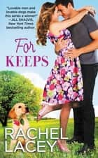 For Keeps ebook by Rachel Lacey