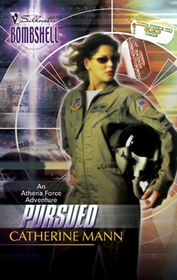 Pursued (Mills & Boon Silhouette) ebook by Catherine Mann