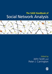 The SAGE Handbook of Social Network Analysis ebook by John Scott,Peter J. Carrington